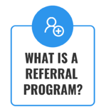 1. What is a referral program