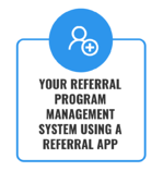 4. Referral Program Management System
