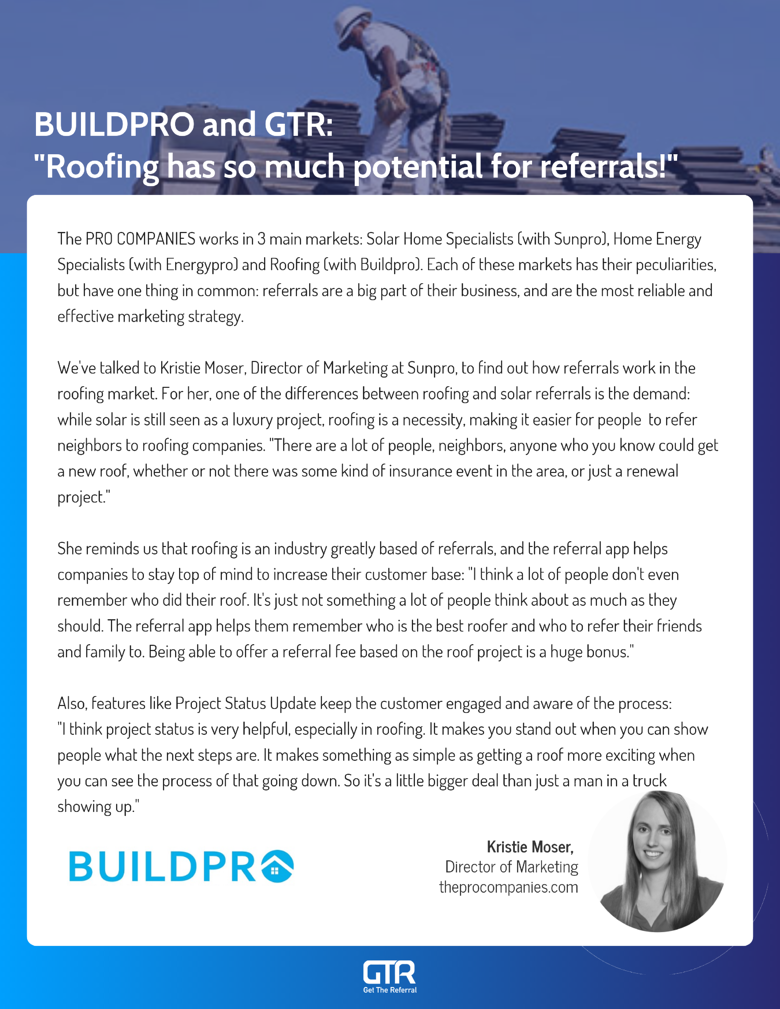 Business case created with Buildpro, a GTR customer on the roofing industry.