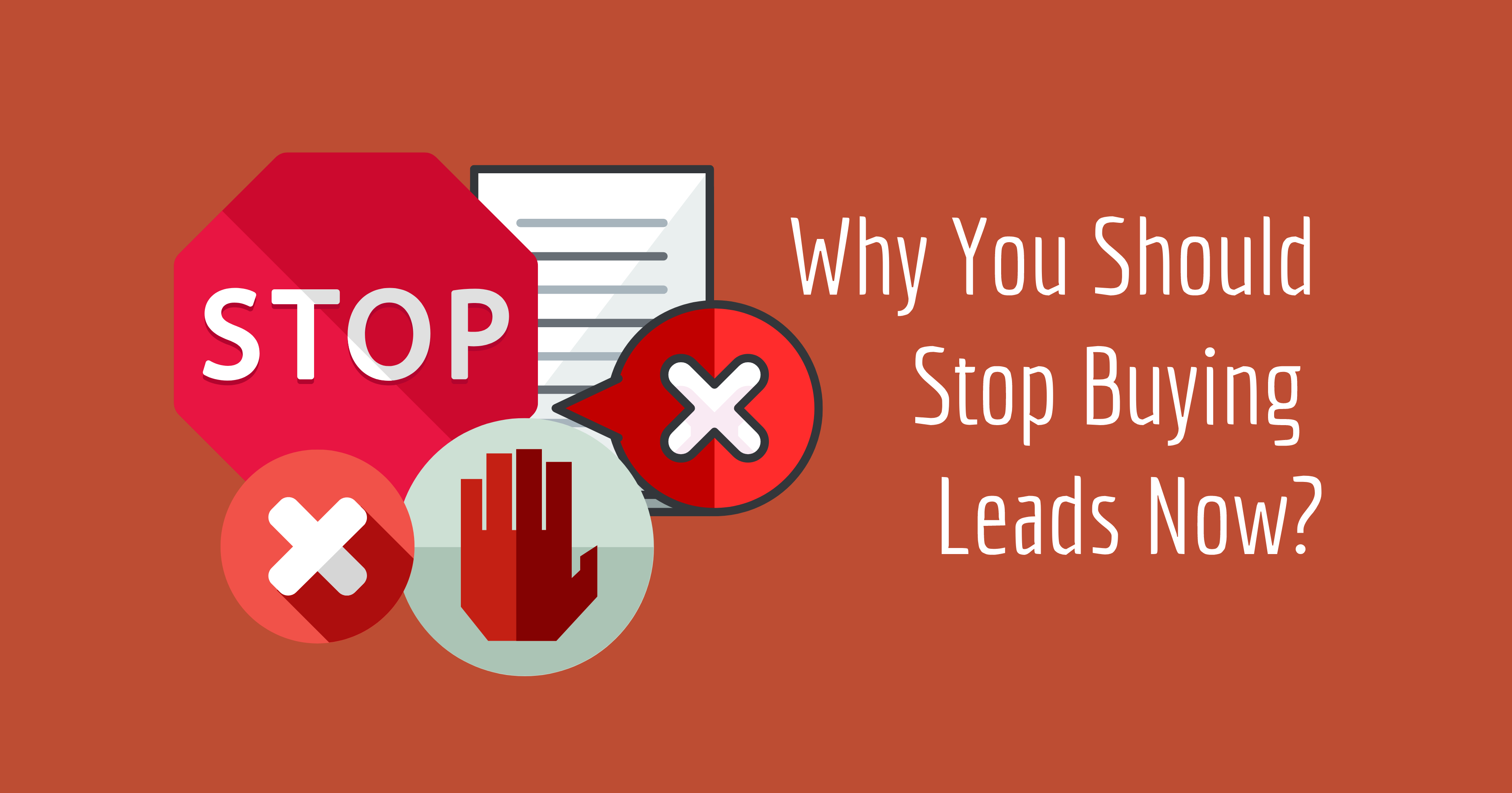 Long Pic_Why You Should Stop Buying Leads Now