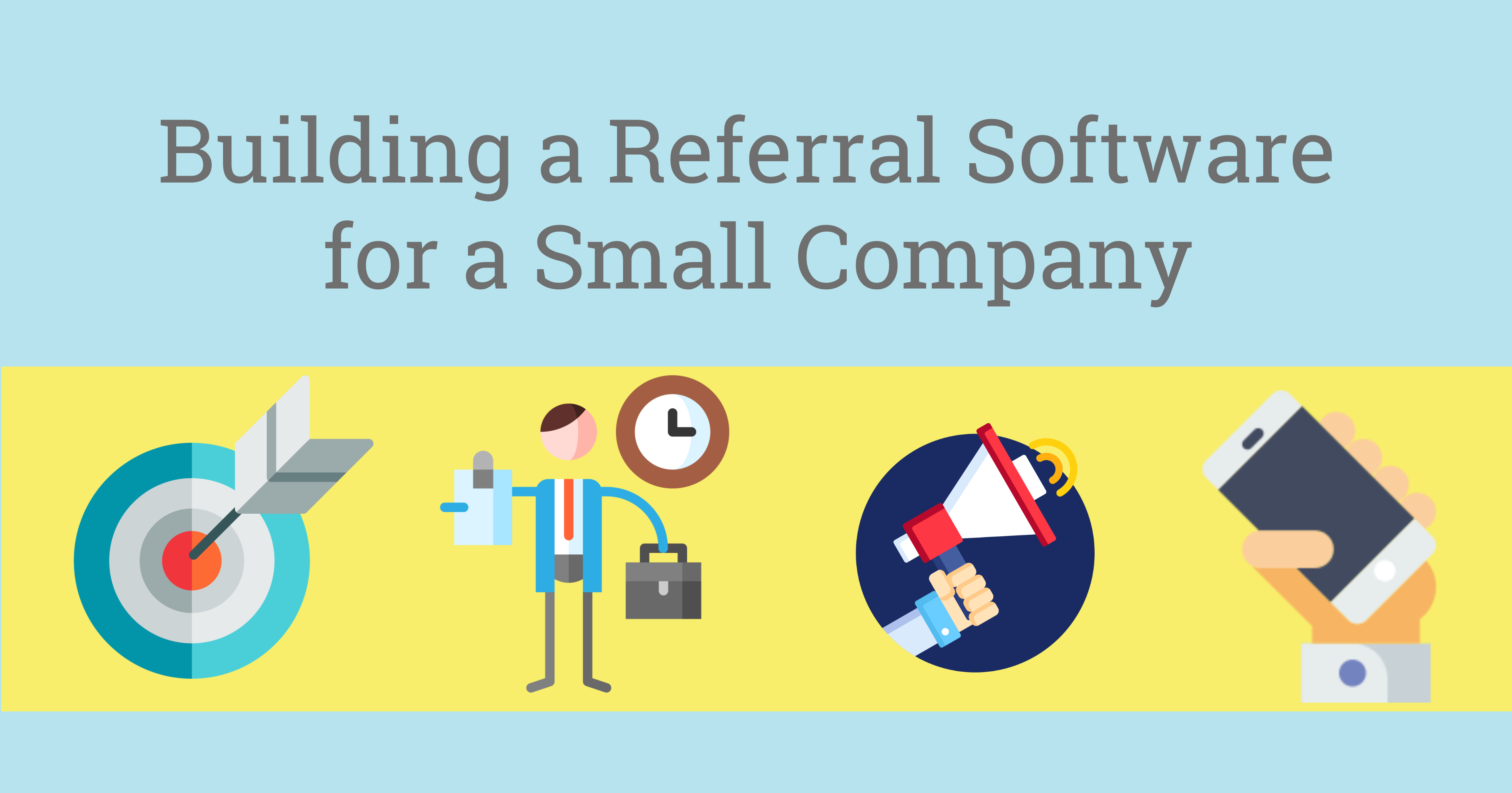 Long_Building a Referral Software for Small Company