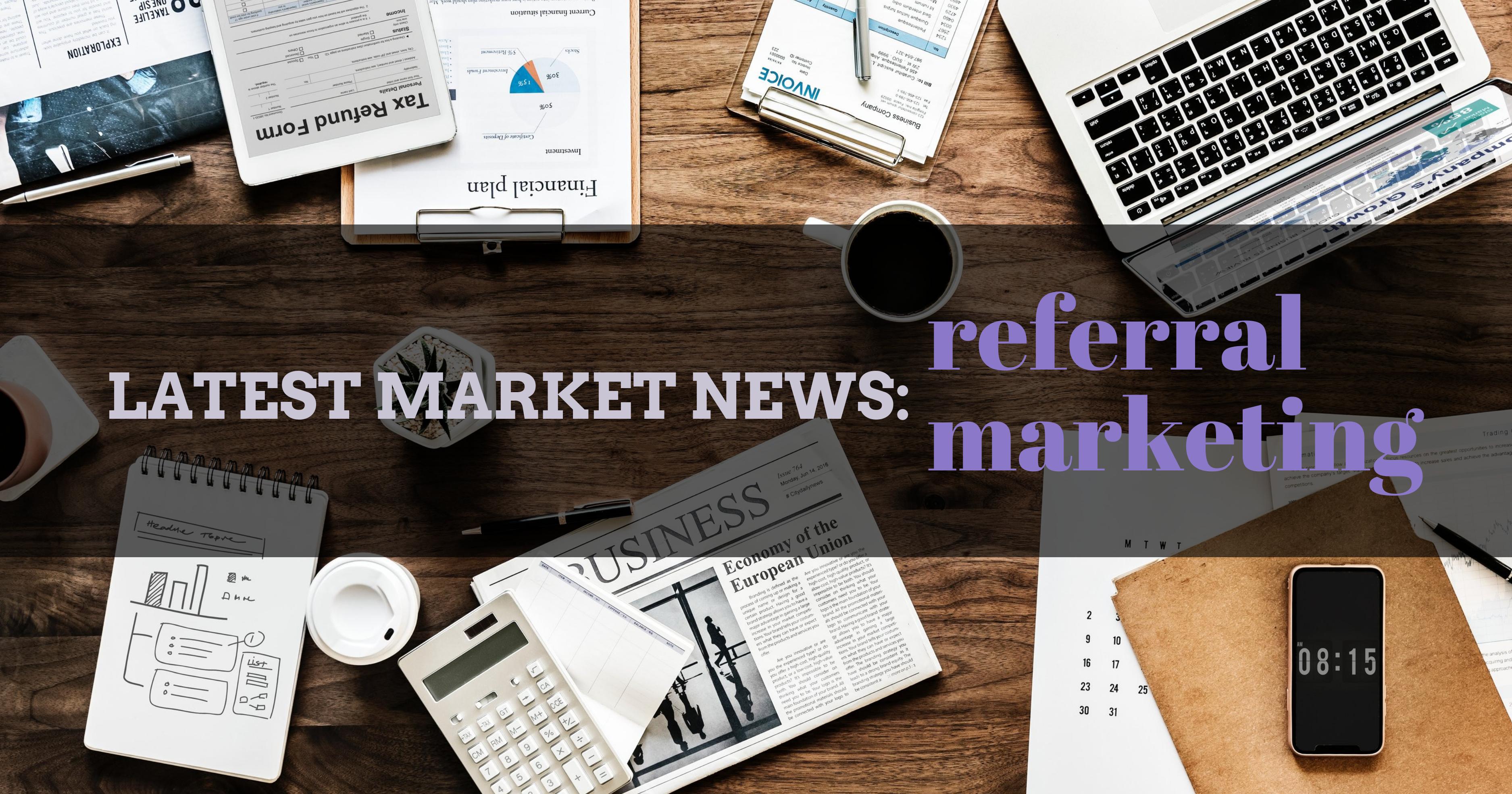 Referral Marketing News_L