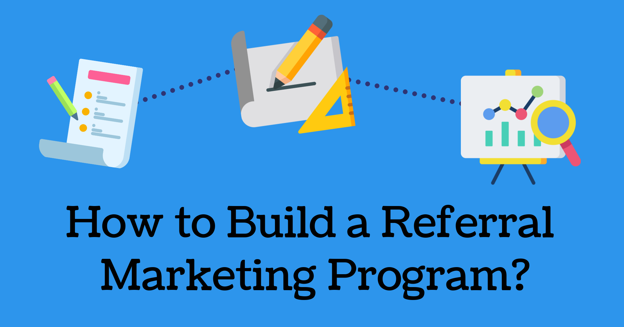 Setting up a referral program