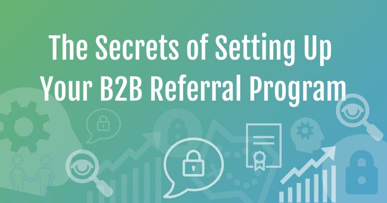 Secrets for B2B Referral Program_v2