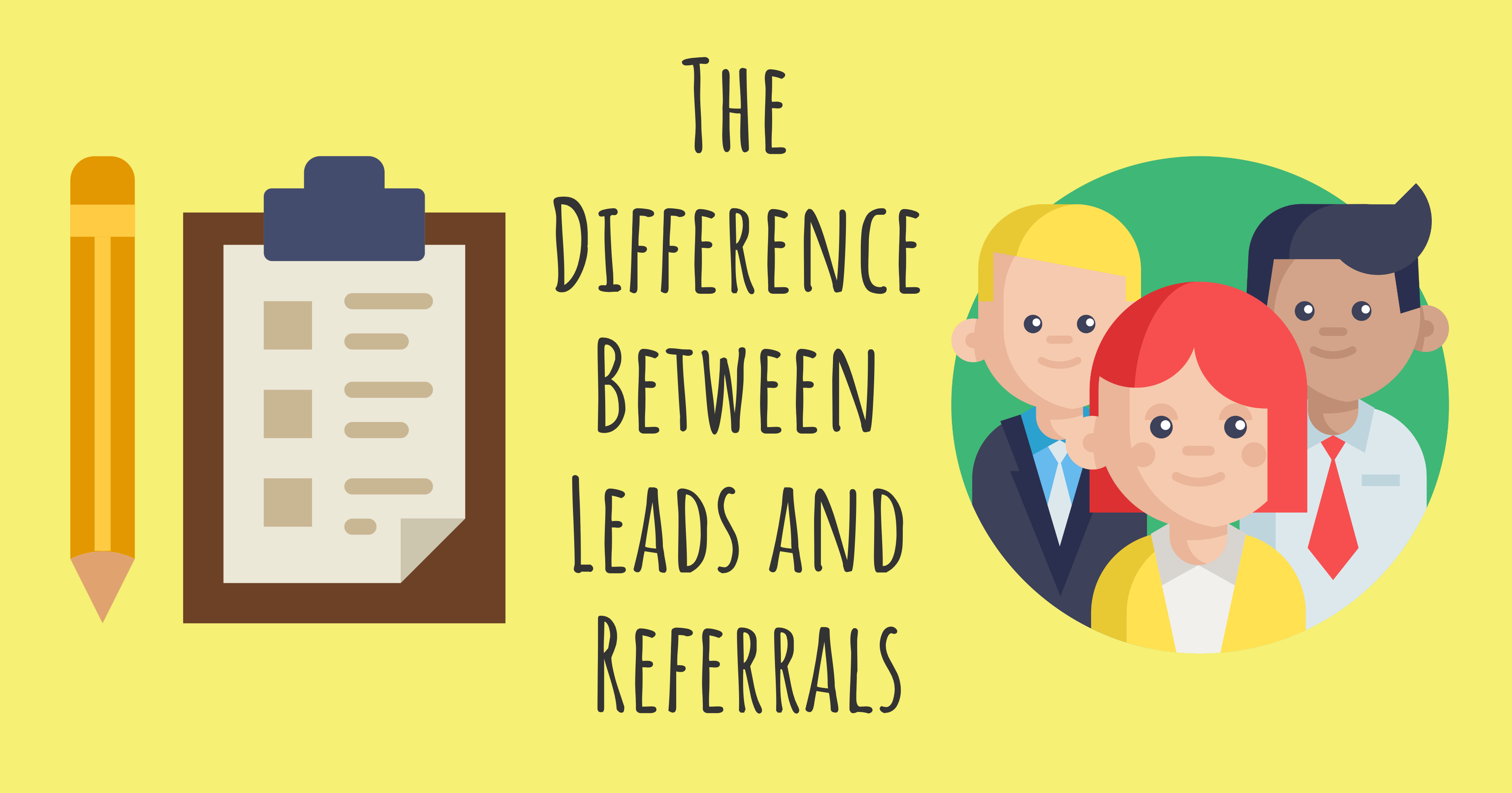The Difference Between Leads and Referrals