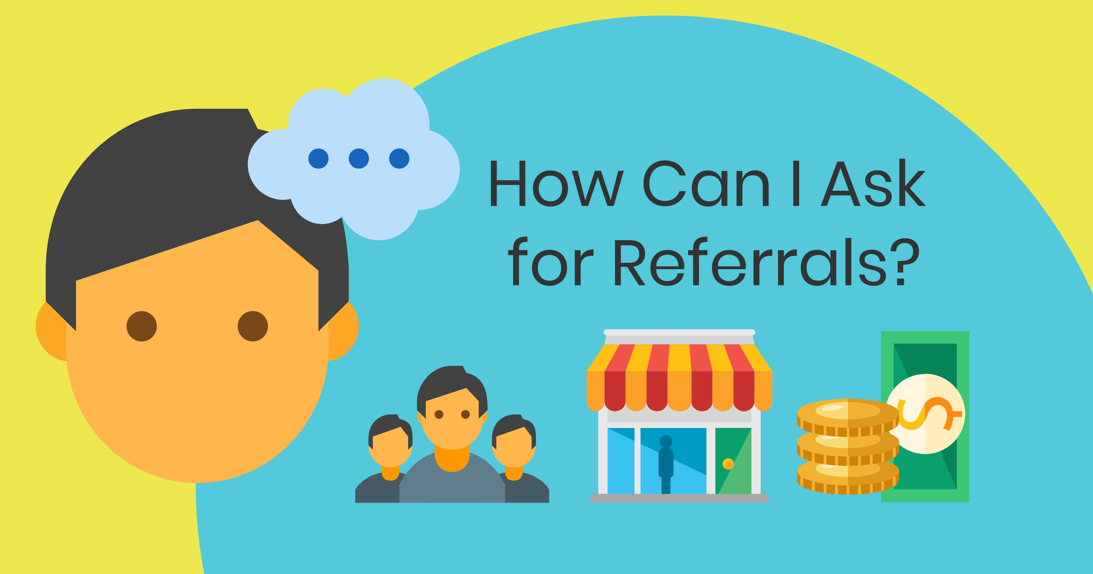 How Can I Ask for Referrals?
