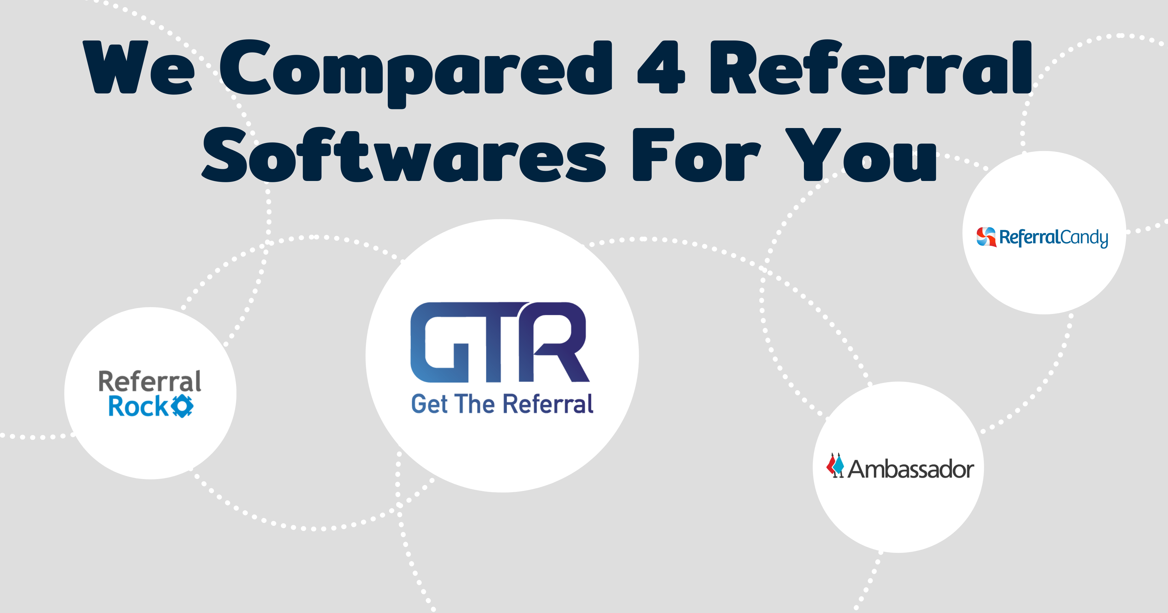 We Compared 4 Referral Softwares For You